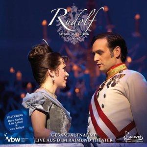 Rudolf-Das Musical (Gesamtaufnahme Live)