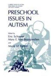 Preschool Issues in Autism