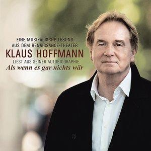 Als wenn es gar nichts wär-Klaus Hoffmann liest au