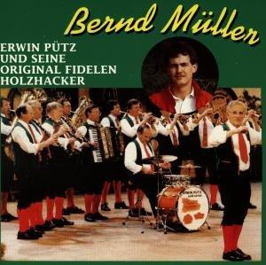 B.Müller U.E.Pütz U.S.Original Fidelen Holzhacker