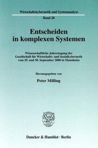 Entscheiden in komplexen Systemen