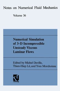 Numerical Simulation of 3-D Incompressible Unsteady Viscous Lami