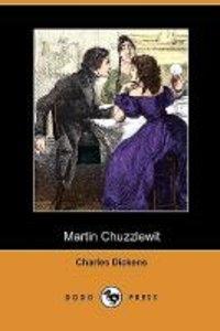 Martin Chuzzlewit (Dodo Press