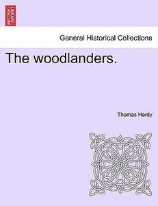 The woodlanders. VOL. III
