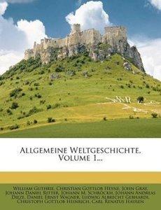 Allgemeine Weltgeschichte, Erster Band