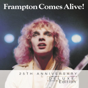 Frampton Comes Alive (Deluxe Edition)