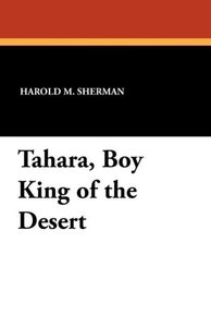 Tahara, Boy King of the Desert