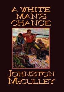 A White Man's Chance