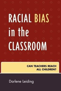 Racial Bias in the Classroom