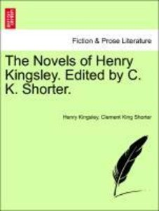 The Novels of Henry Kingsley. Edited by C. K. Shorter.