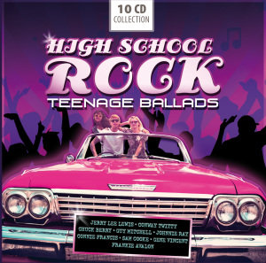 High School Rock-Teenage Ballads