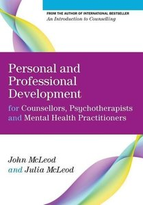 Personal and Professional Development for Counsellors, Psychothe