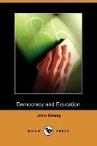 Democracy and Education (Dodo Press)