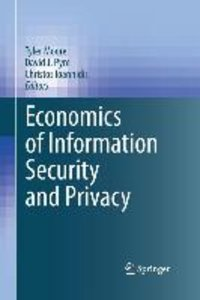 Economics of Information Security and Privacy