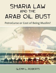 Sharia Law and the Arab Oil Bust