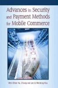 Advances in Security and Payment Methods for Mobile Commerce