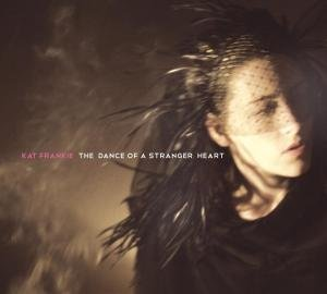 The Dance Of A Stranger Heart