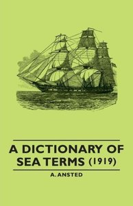 A Dictionary of Sea Terms (1919)