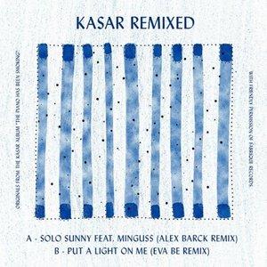 Kasar Remixed