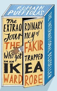 The Extraordinary Journey of the Fakir Who Got Trapped in an Ike