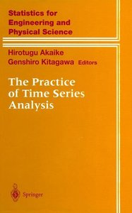 The Practice of Time Series Analysis