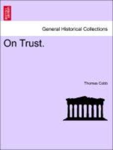 On Trust. Vol. II.