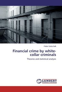 Financial crime by white-collar criminals