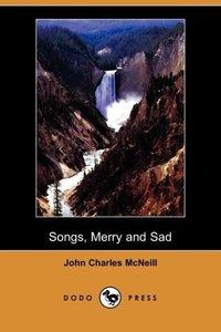 Songs, Merry and Sad (Dodo Press)