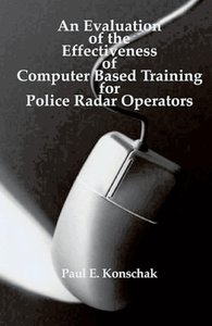 An Evaluation of Computer Based Training for Police Radar Operat