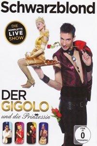 Der Gigolo und die Prinzessin-Live-
