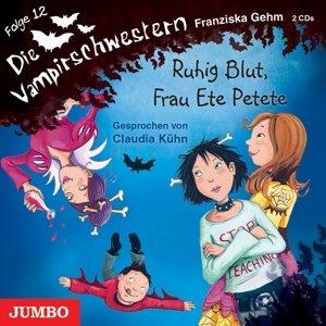 Die Vampirschwestern 12/Ruhig Blut,Frau Ete Petet