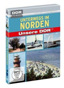 Unsere DDR 1 - Unterwegs im Norden