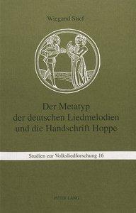 Der Metatyp der deutschen Liedmelodien und die Handschrift Hoppe