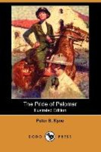The Pride of Palomar (Illustrated Edition) (Dodo Press)