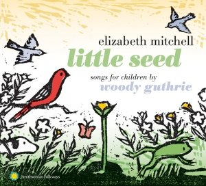 Little Seed-Songs for Children by Woody Guthrie