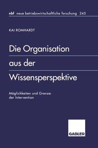 Die Organisation aus der Wissensperspektive