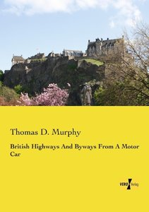 British Highways And Byways From A Motor Car