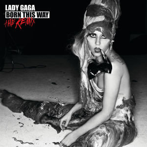 Born This Way-The Remix