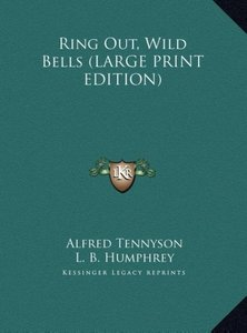 Ring Out, Wild Bells (LARGE PRINT EDITION)