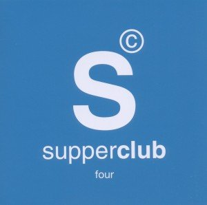 Supperclub Four