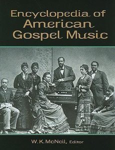 Encyclopedia of American Gospel Music