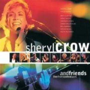 Sheryl Crow And Friends Live