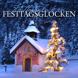 Festtagsglocken-Holiday Bells
