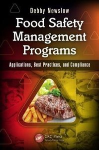 Food Safety Management Programs: Applications, Best Practices, a