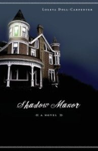 Shadow Manor