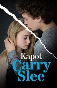 Slee, Carry:Kapot / druk 1