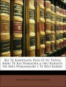Ko Te Kawenata Hou O to Tatou Ariki Te Kai Wakaora a Ihu Karaiti