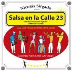 Nicolas Sirgado Presents: Salsa En La Calle 23