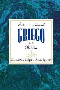 Introduccion Al Griego de La Biblia Vol 1 Aeth
