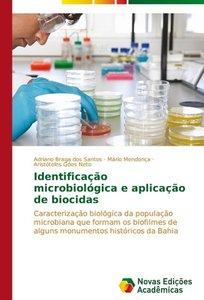 Identificação microbiológica e aplicação de biocidas